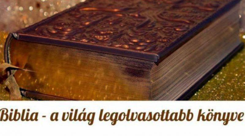 Biblia  – a világ legolvasottabb könyve